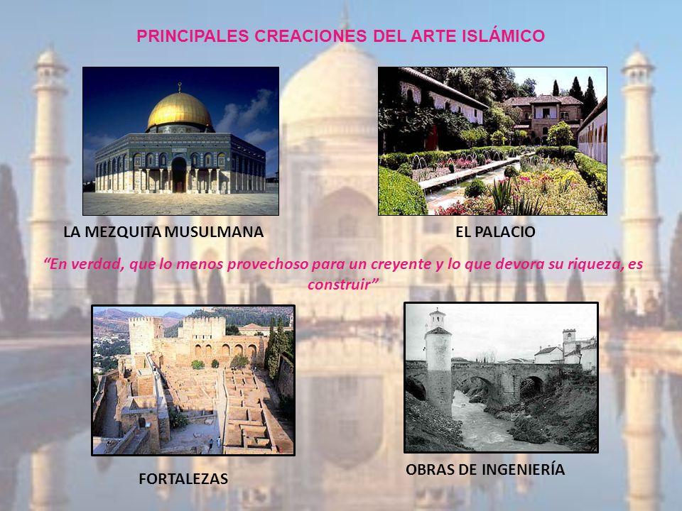 PRINCIPALES CREACIONES DEL ARTE ISLÁMICO