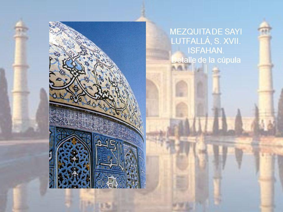 MEZQUITA DE SAYI LUTFALLÁ, S. XVII. ISFAHAN. Detalle de la cúpula