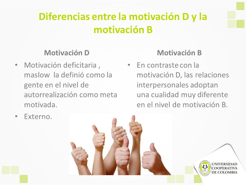Diferencias entre la motivación D y la motivación B