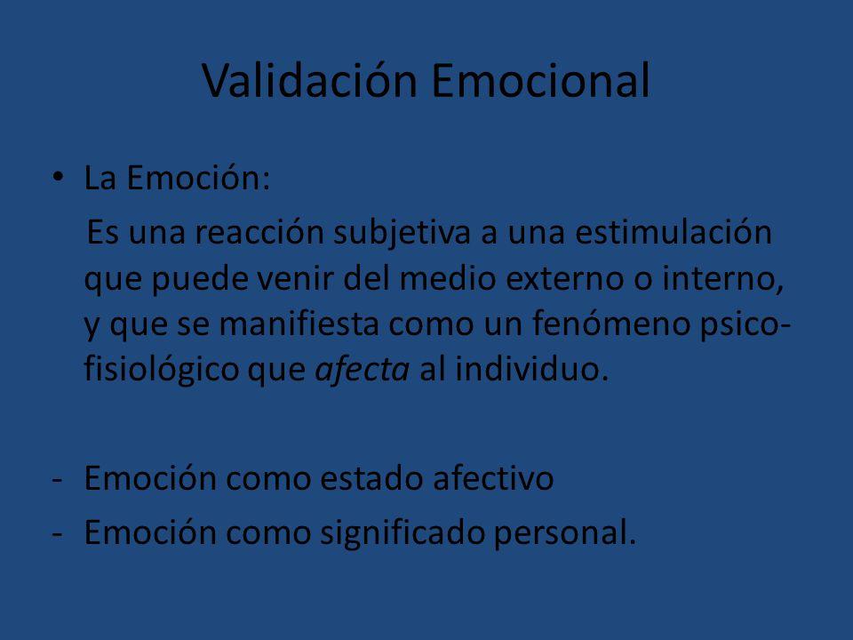 Validación Emocional La Emoción: