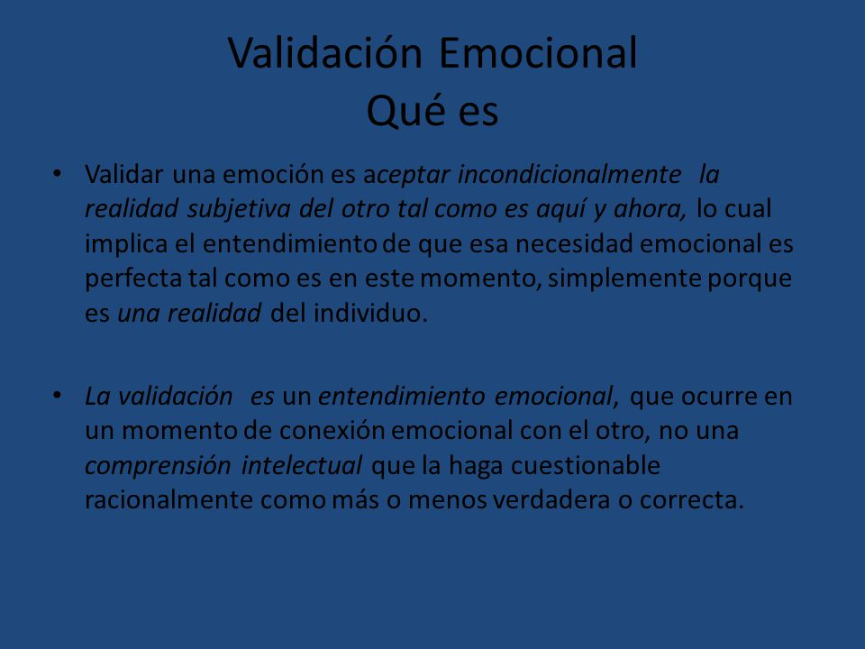 Validación Emocional Qué es