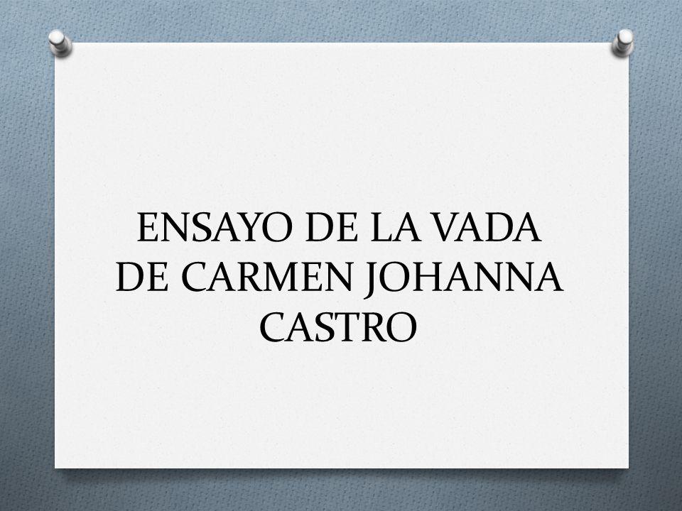 ENSAYO DE LA VADA DE CARMEN JOHANNA CASTRO