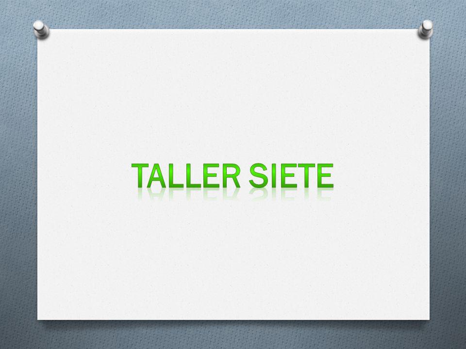 TALLER SIETE