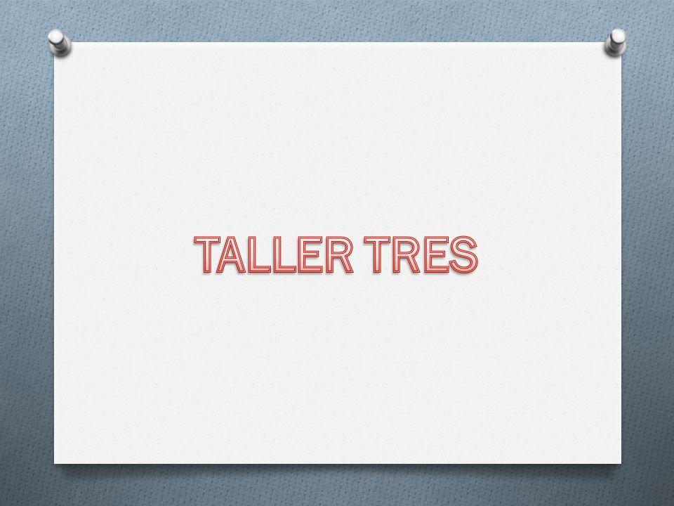 TALLER TRES