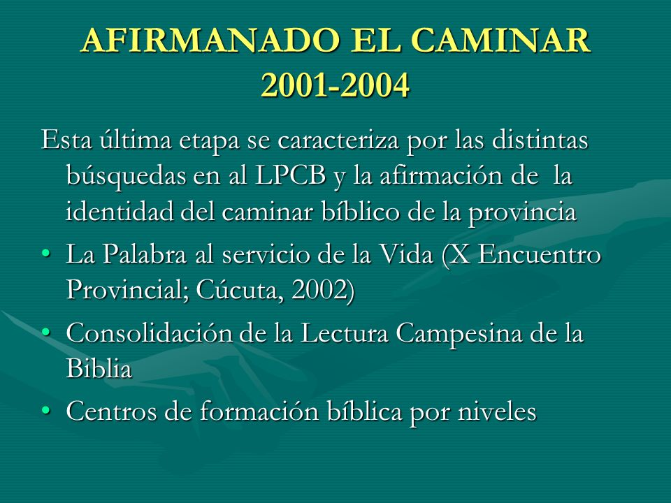 AFIRMANADO EL CAMINAR 2001-2004