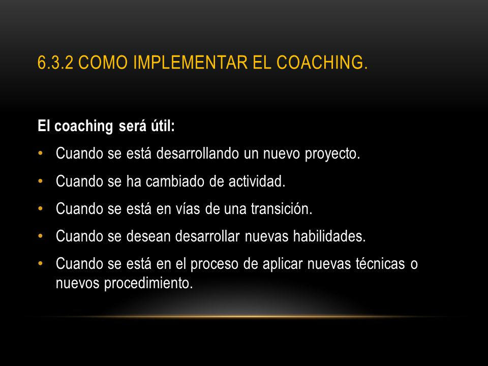 6.3.2 Como implementar el coaching.