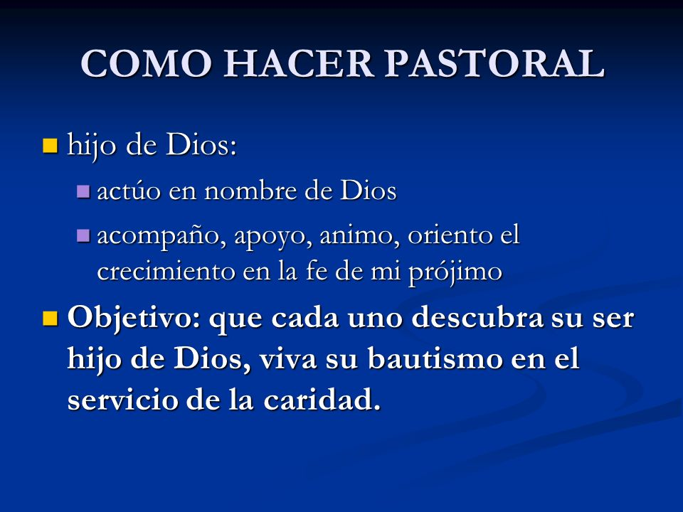 COMO HACER PASTORAL hijo de Dios:
