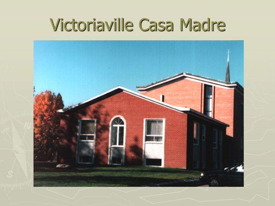 Victoriaville Casa Madre
