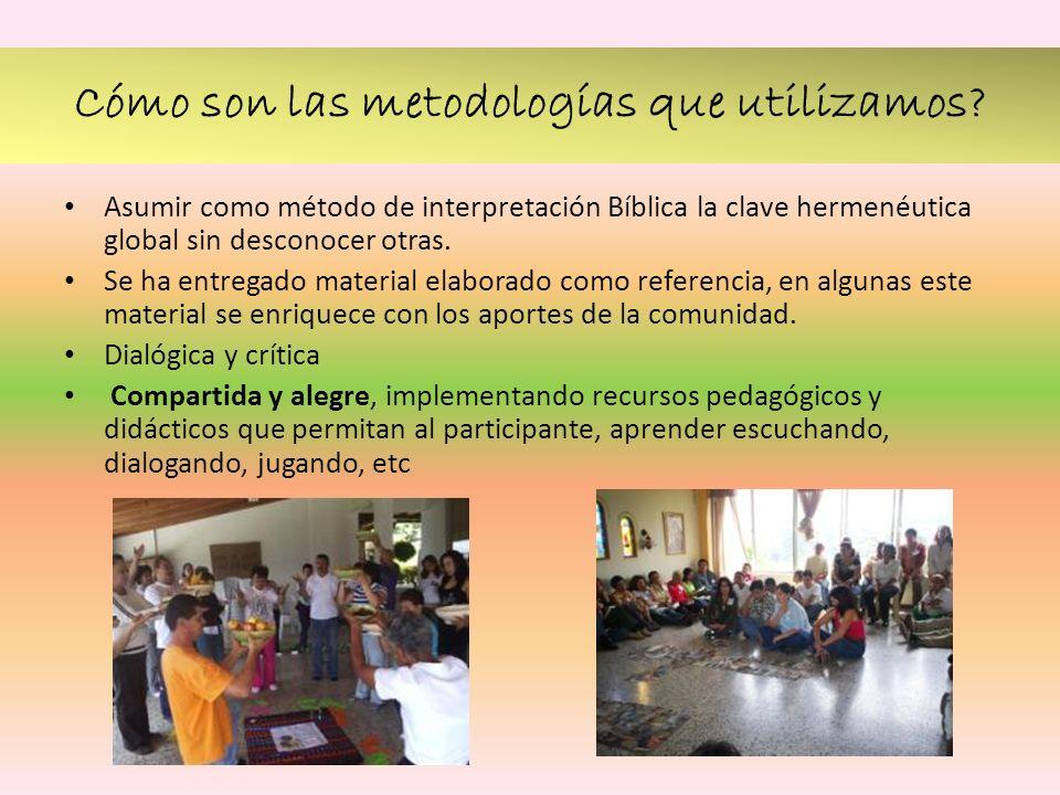 Cómo son las metodologías que utilizamos