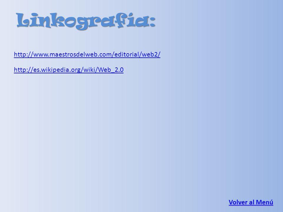 Linkografía: http://www.maestrosdelweb.com/editorial/web2/