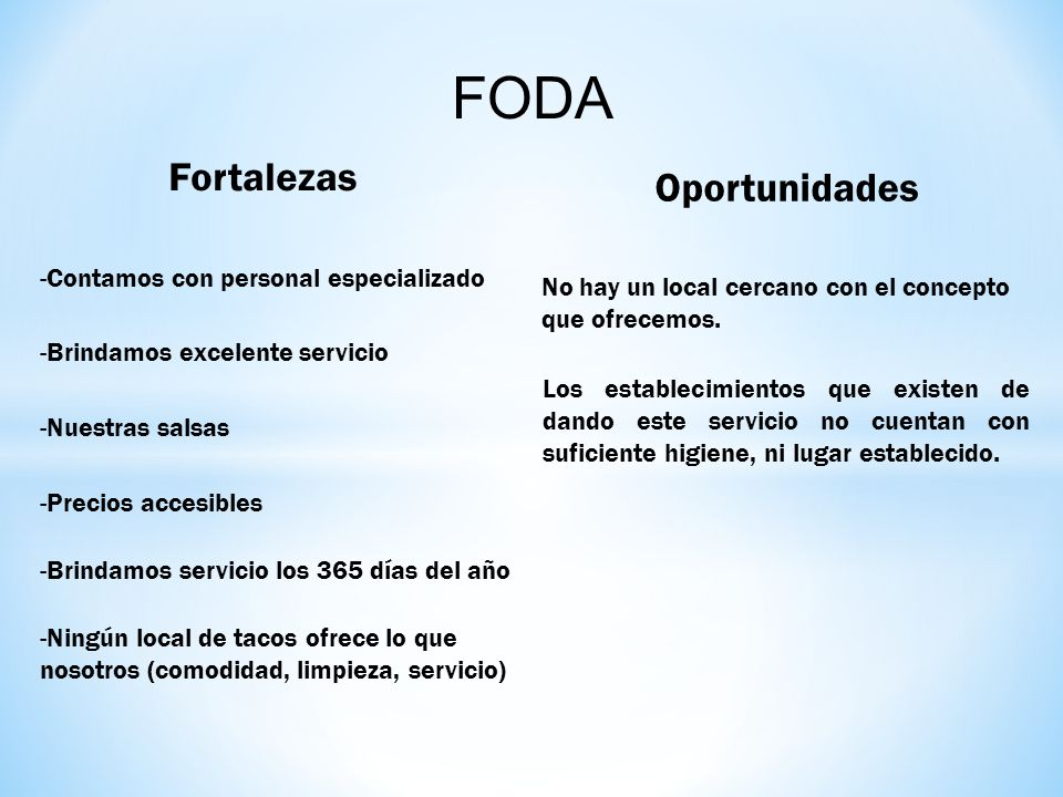 FODA Fortalezas Oportunidades -Contamos con personal especializado