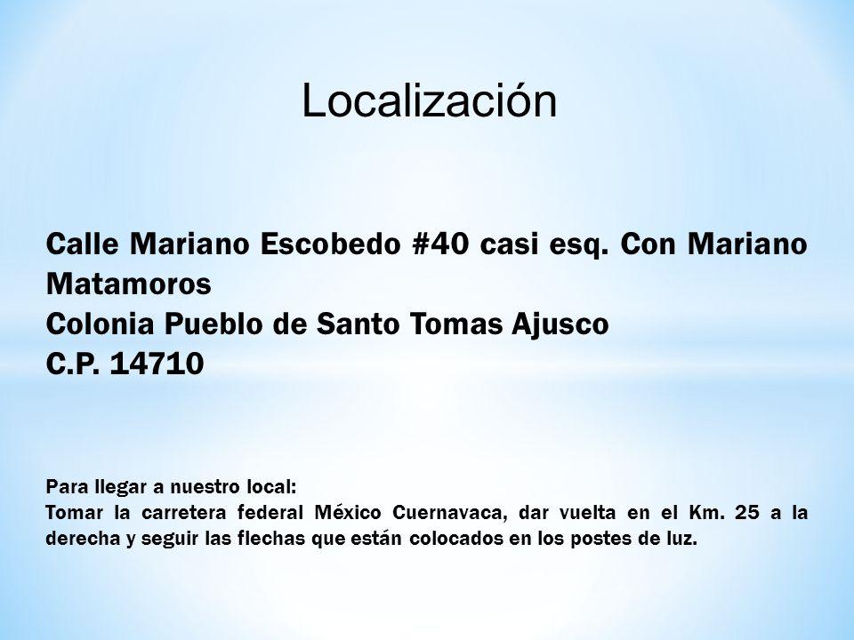 Localización Calle Mariano Escobedo #40 casi esq. Con Mariano Matamoros. Colonia Pueblo de Santo Tomas Ajusco.