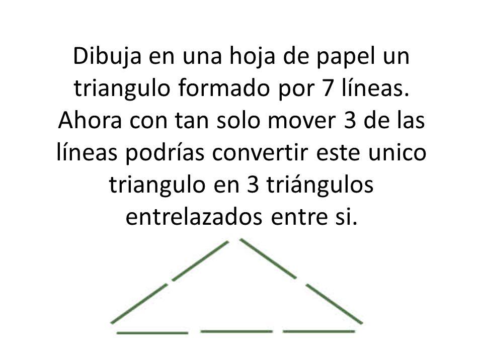 Dibuja en una hoja de papel un triangulo formado por 7 líneas