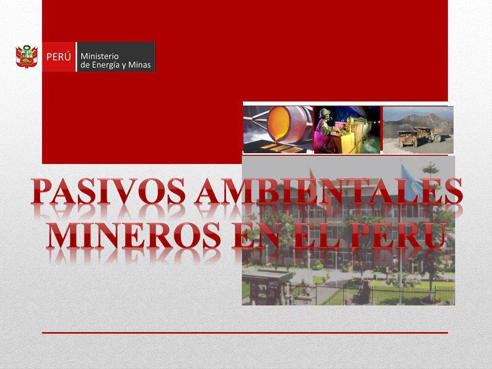 PASIVOS AMBIENTALES MINEROS EN EL PERU