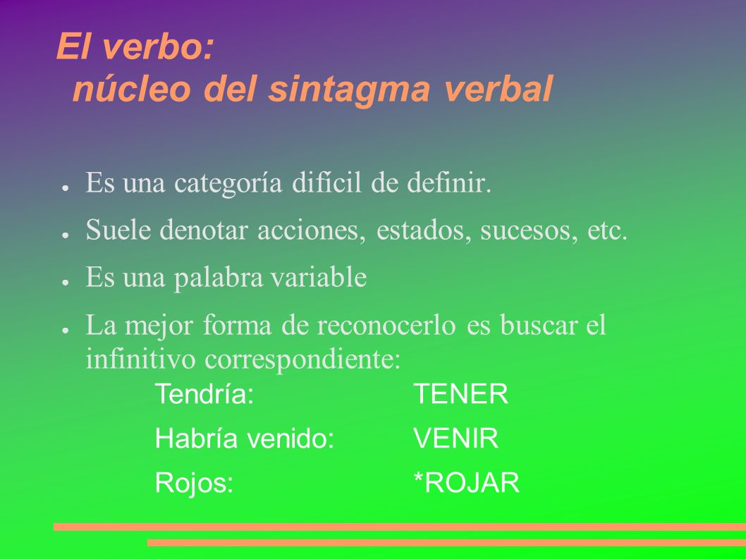 El verbo: núcleo del sintagma verbal