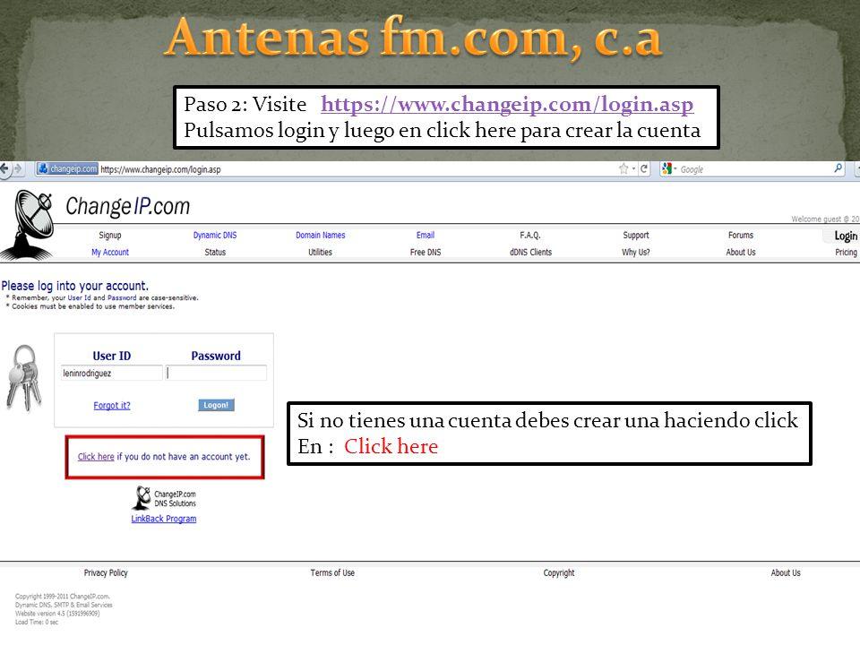 Antenas fm.com, c.a Paso 2: Visite https://www.changeip.com/login.asp