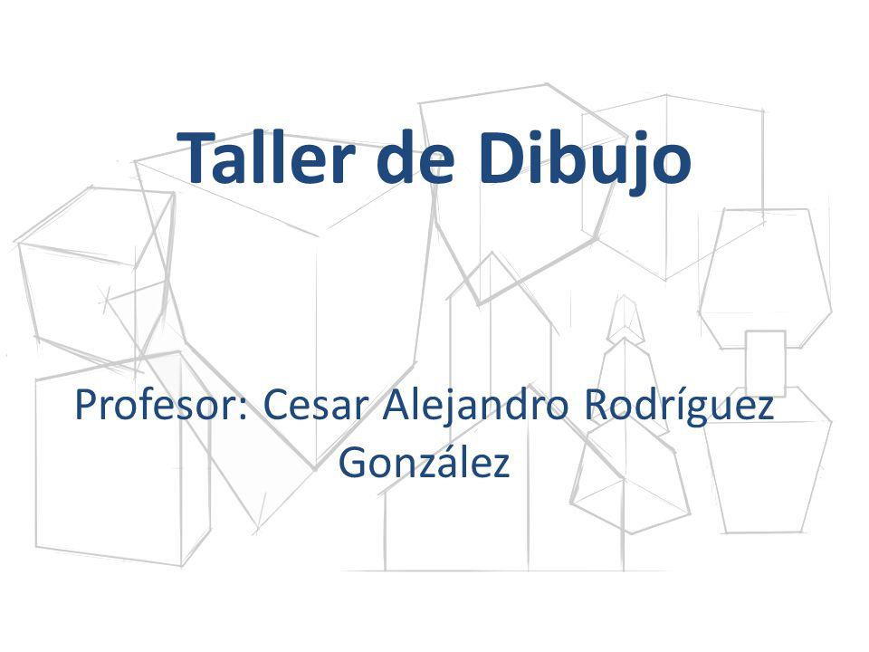 Profesor: Cesar Alejandro Rodríguez González
