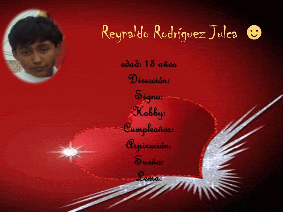 Reynaldo Rodríguez Julca ☻