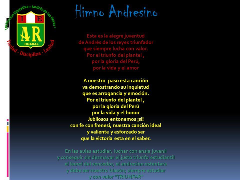 Himno Andresino Esta es la alegre juventud