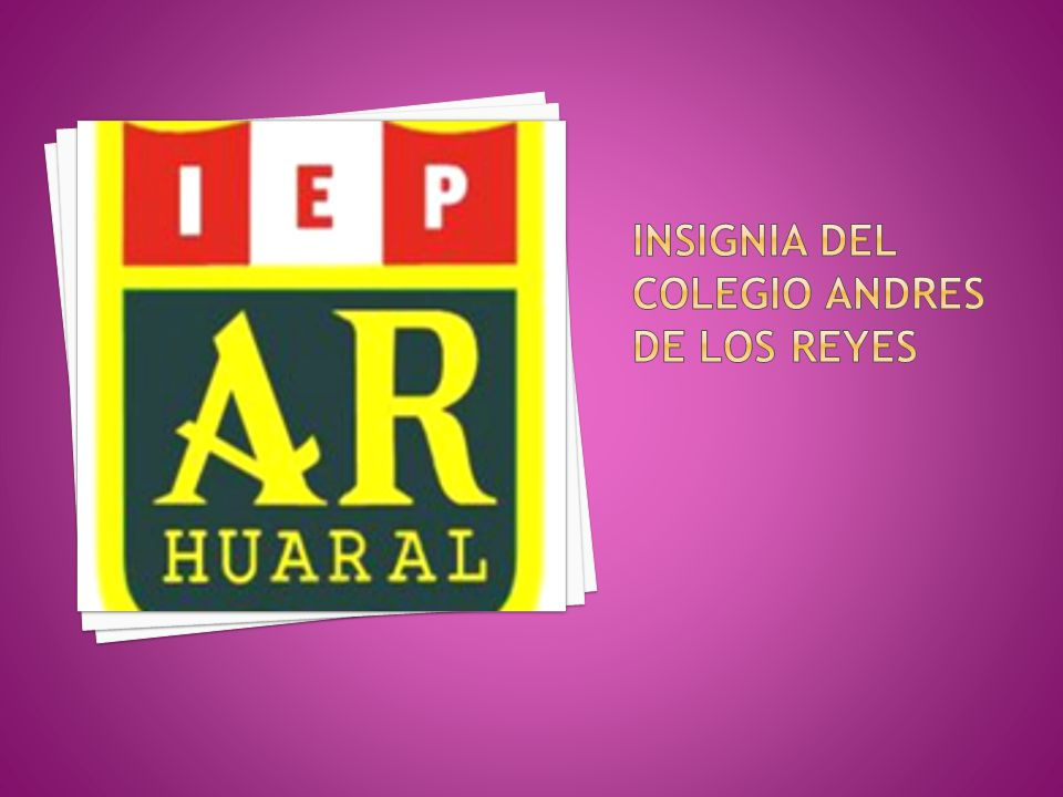 INSIGNIA DEL COLEGIO ANDRES DE LOS REYES