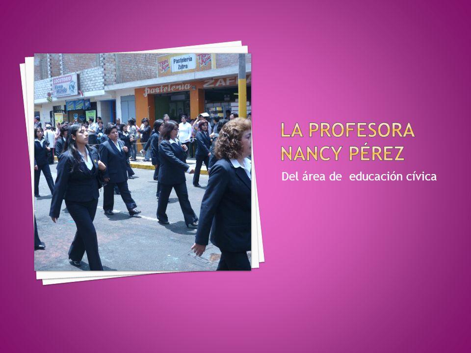 La profesora Nancy Pérez
