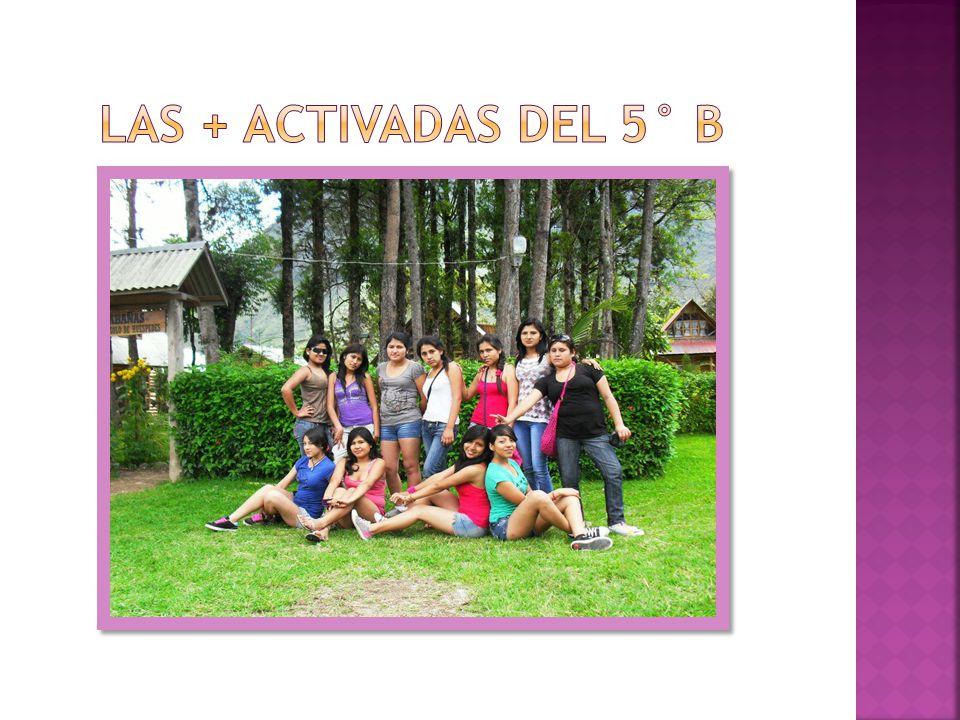 LAS + ACTIVADAS DEL 5° B