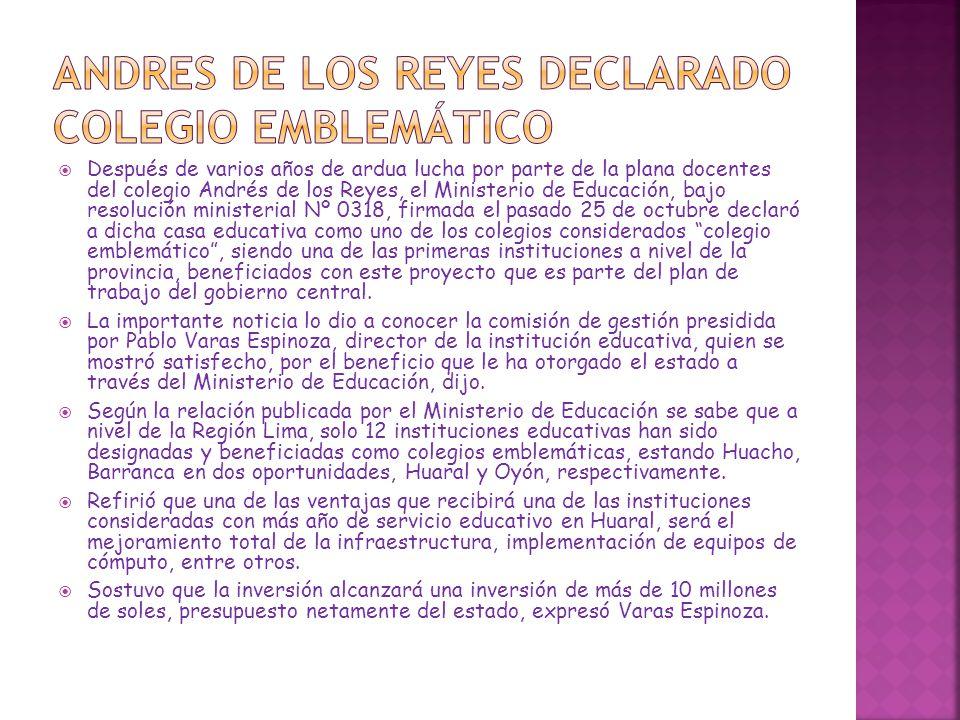 ANDRES DE LOS REYES DECLARADO COLEGIO EMBLEMÁTICO