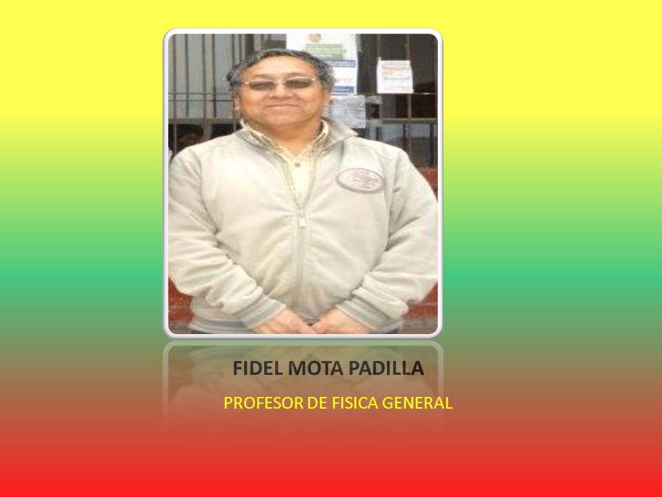 PROFESOR DE FISICA GENERAL