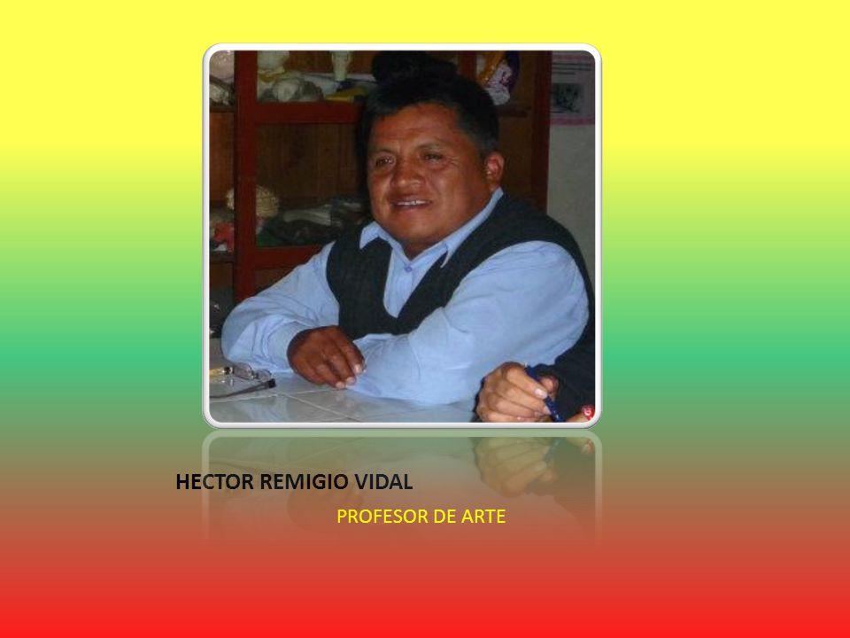 HECTOR REMIGIO VIDAL PROFESOR DE ARTE