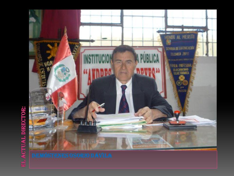 El actual director: Demóstenes Osorio Dávila