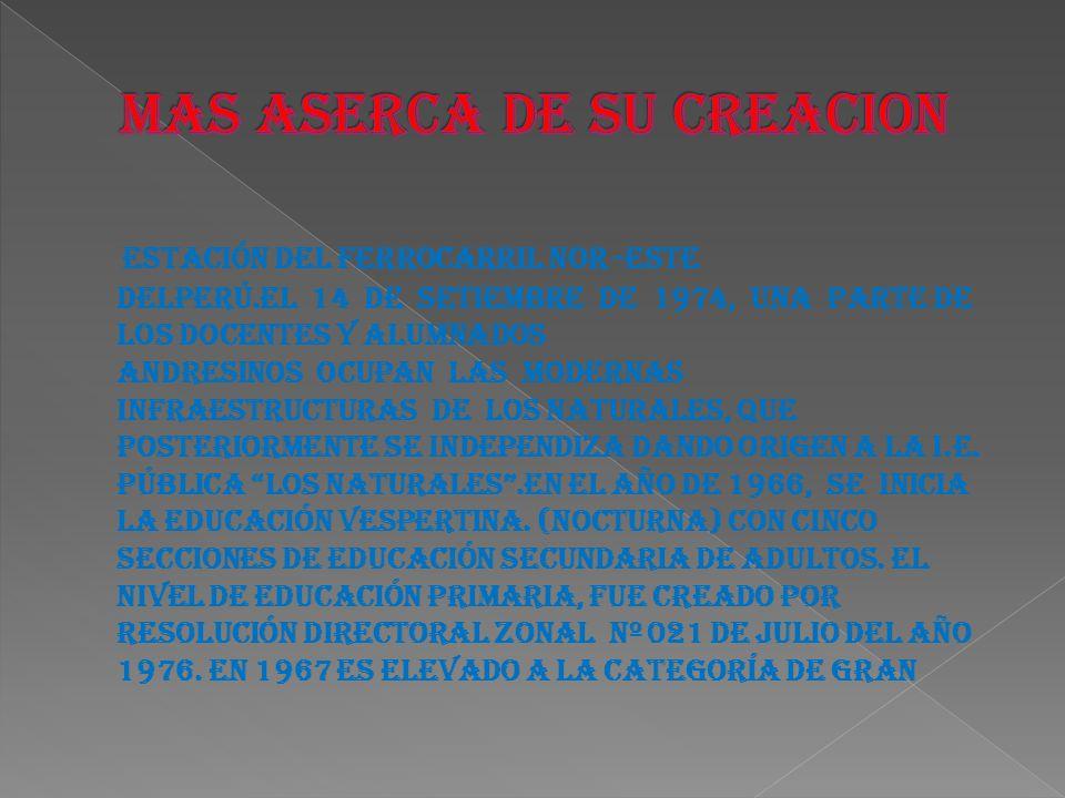 MAS ASERCA DE SU CREACION