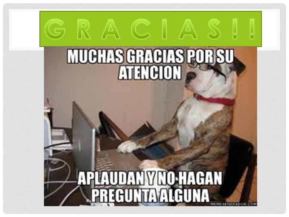 G R A C I A S ! !