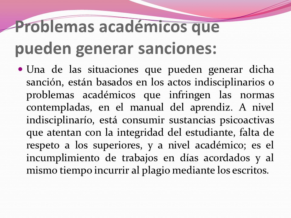 Problemas académicos que pueden generar sanciones: