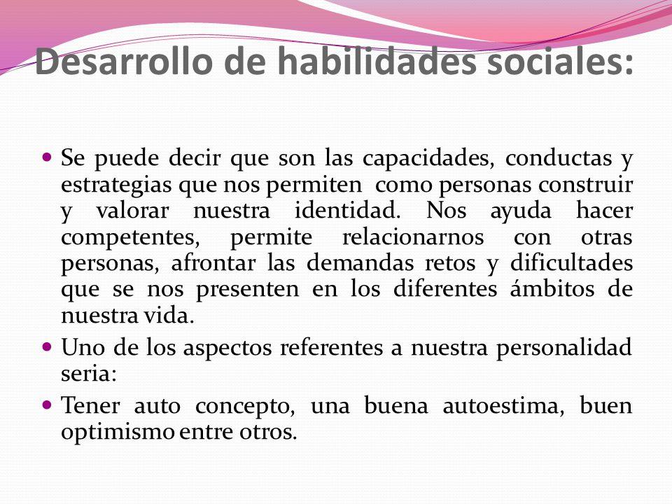 Desarrollo de habilidades sociales:
