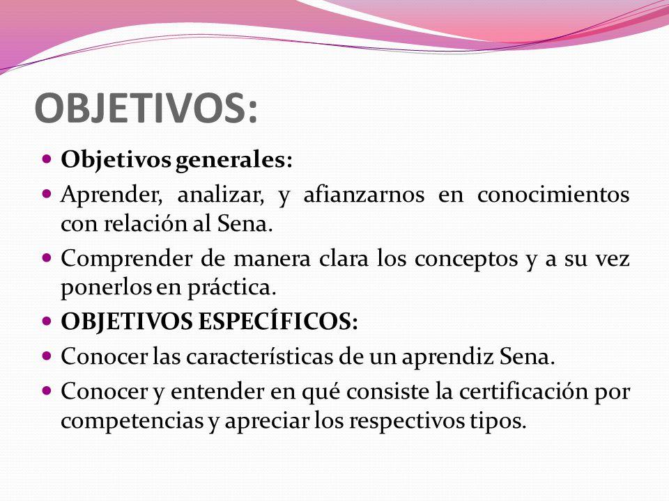 OBJETIVOS: Objetivos generales: