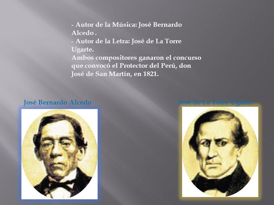 - Autor de la Música: José Bernardo Alcedo