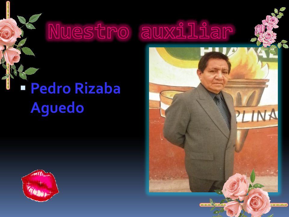 Nuestro auxiliar Pedro Rizaba Aguedo