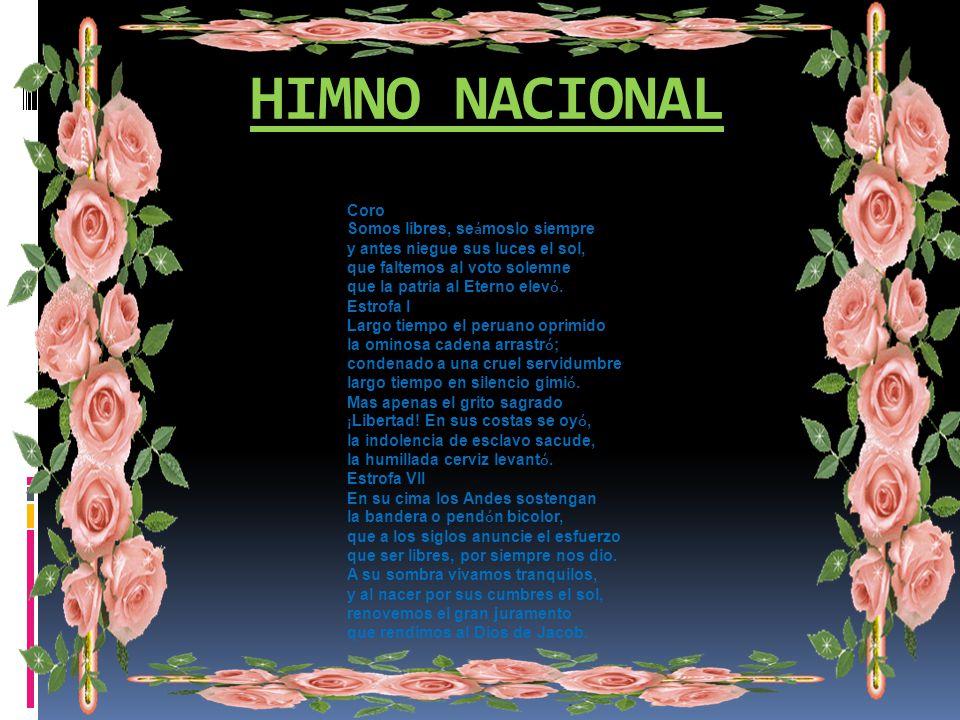 HIMNO NACIONAL Coro Somos libres, seámoslo siempre