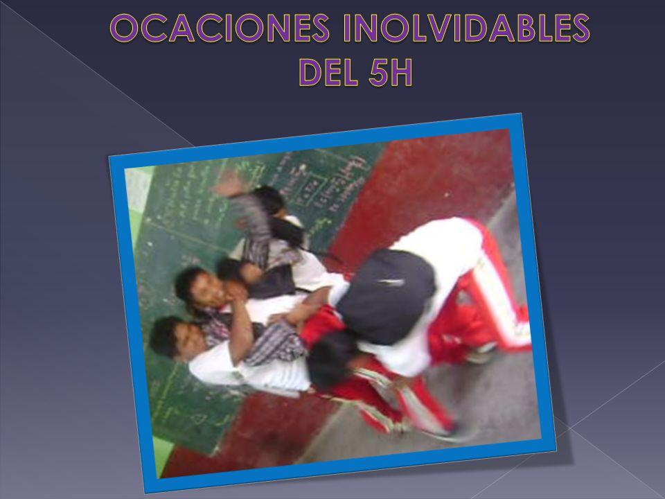 OCACIONES INOLVIDABLES DEL 5H