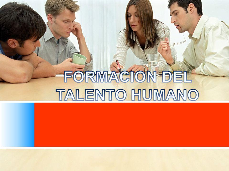 FORMACION DEL TALENTO HUMANO