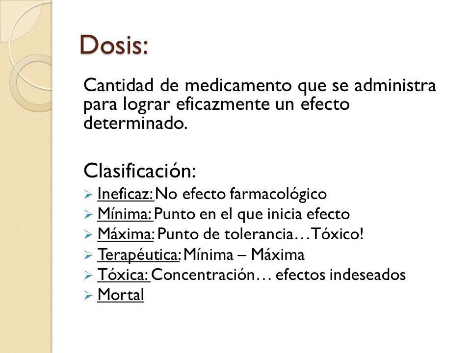 Dosis: Clasificación:
