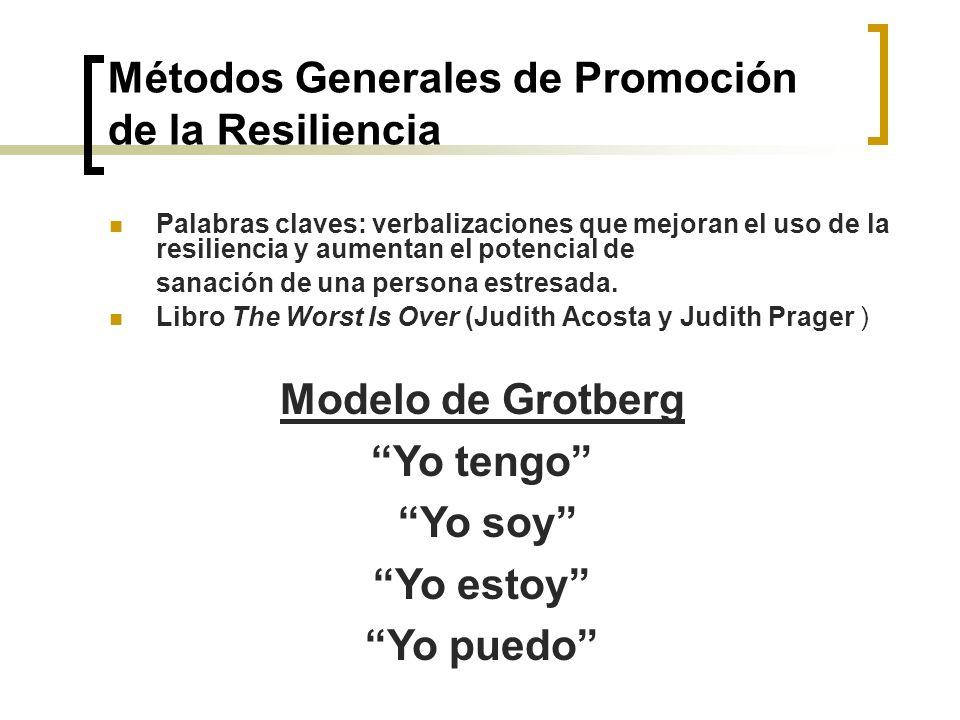 Métodos Generales de Promoción de la Resiliencia