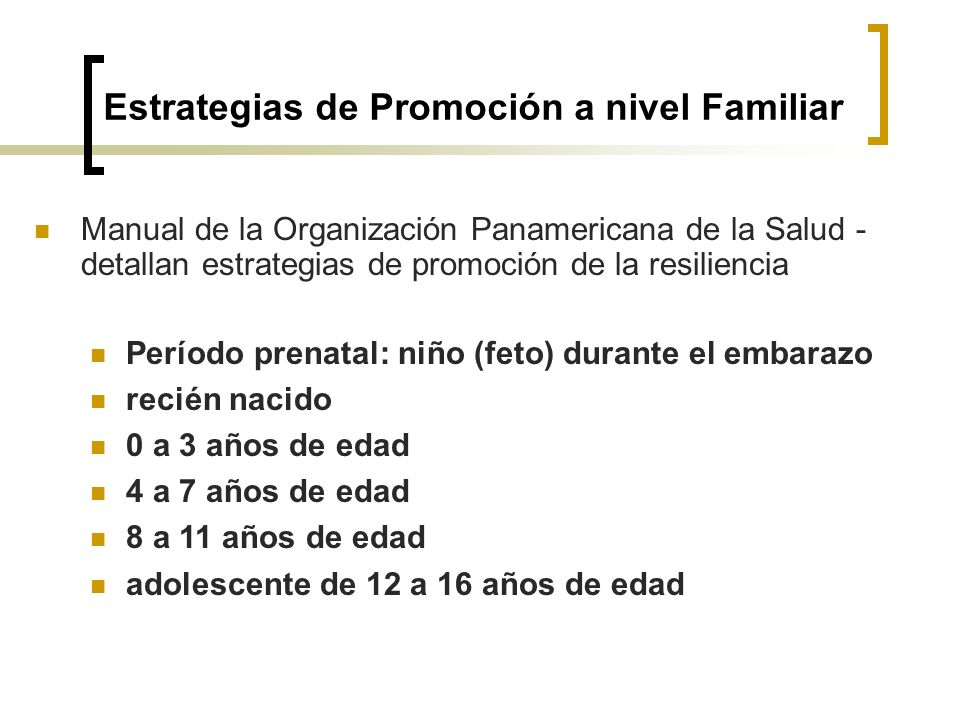 Estrategias de Promoción a nivel Familiar
