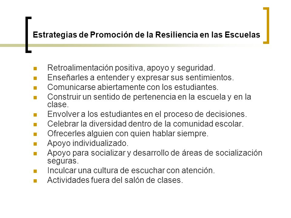 Estrategias de Promoción de la Resiliencia en las Escuelas