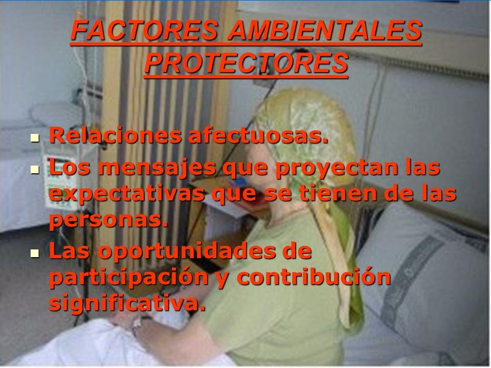 FACTORES AMBIENTALES PROTECTORES