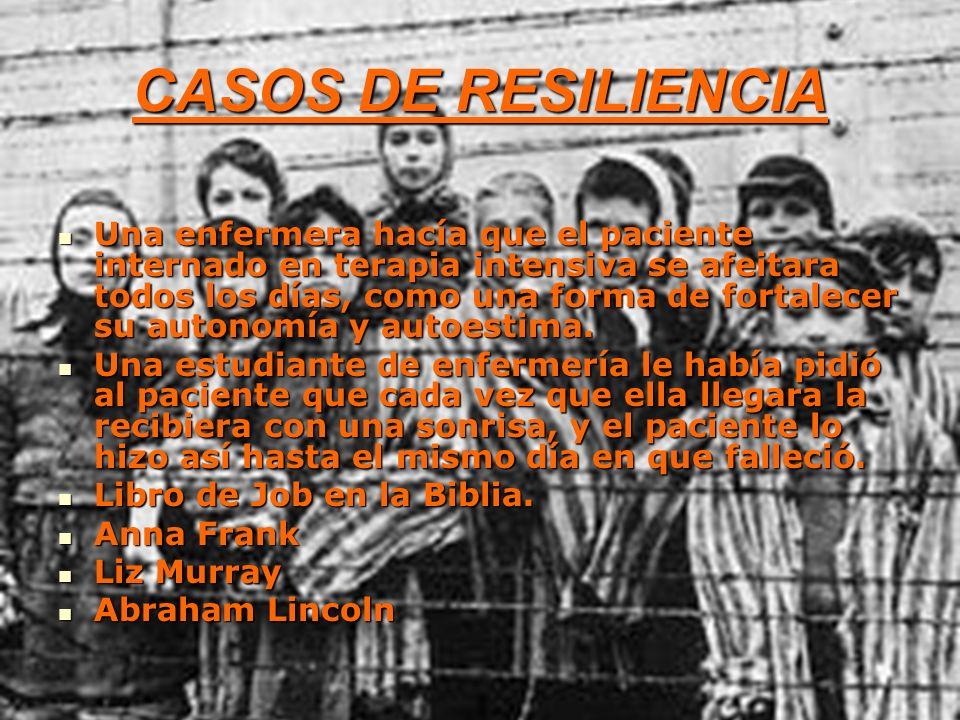 CASOS DE RESILIENCIA