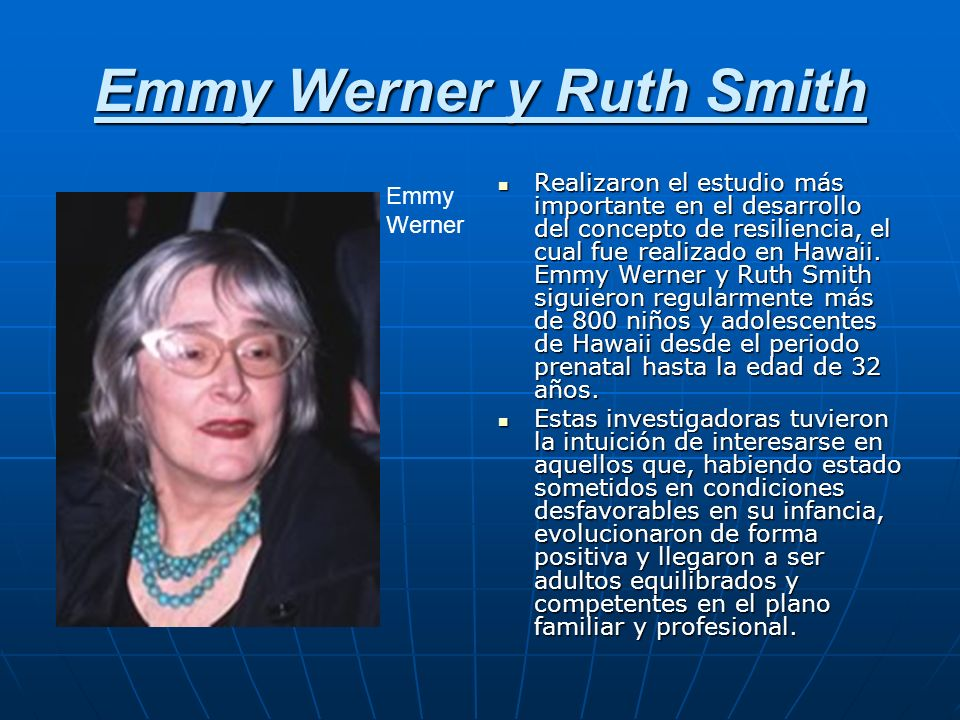 Emmy Werner y Ruth Smith
