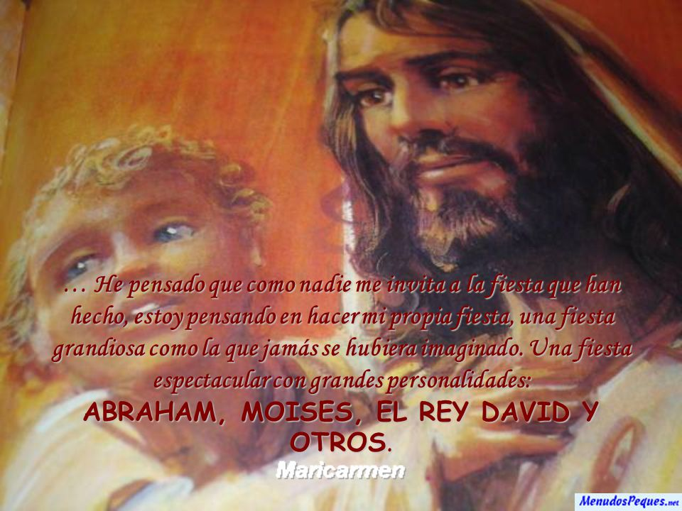 ABRAHAM, MOISES, EL REY DAVID Y OTROS.