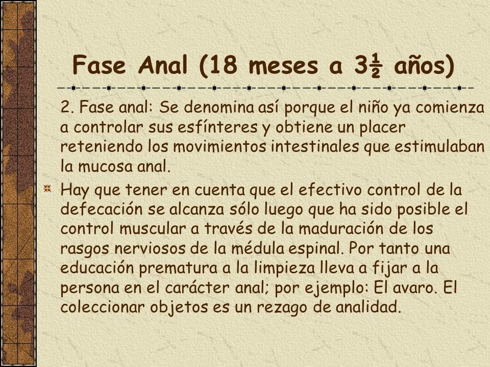 Fase Anal (18 meses a 3½ años)