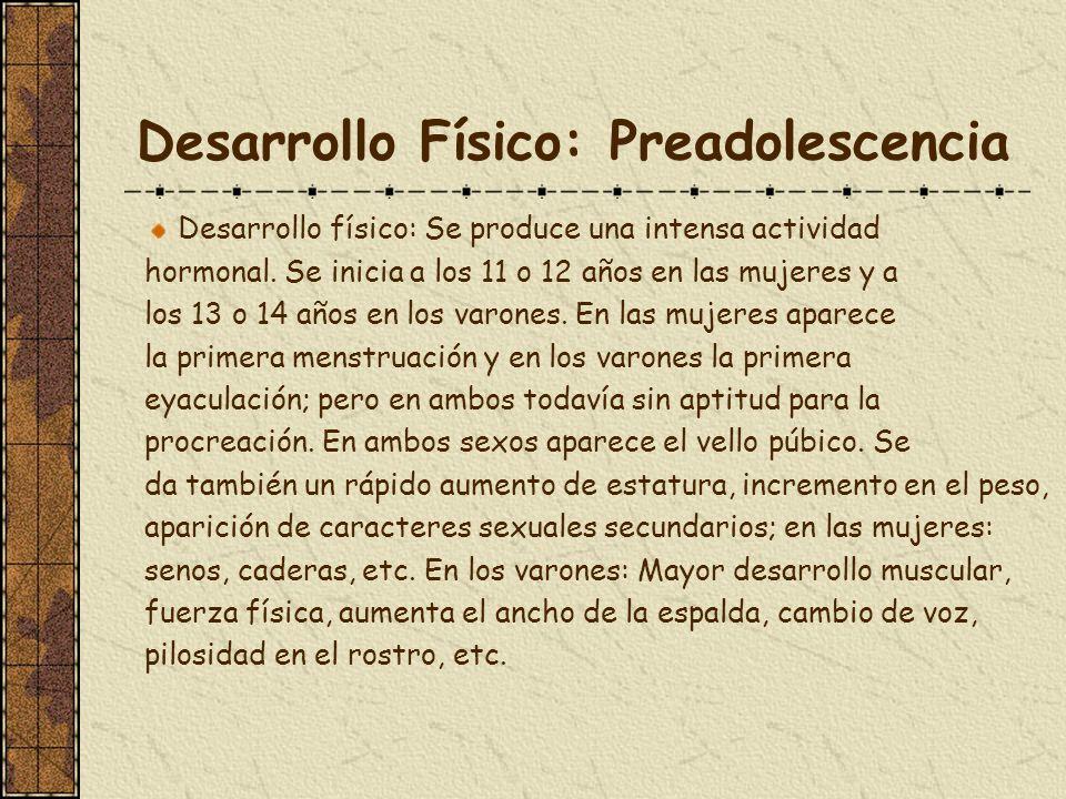 Desarrollo Físico: Preadolescencia